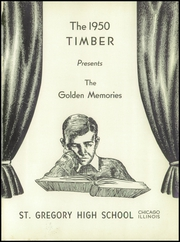 Page 5, 1950 Edition, St Gregory High School - Timber Yearbook (Chicago, IL) online yearbook collection