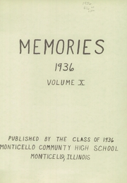 Page 3, 1936 Edition, Monticello High School - Memories Yearbook (Monticello, IL) online yearbook collection