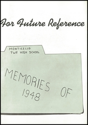 Page 7, 1948 Edition, Monticello High School - Memories Yearbook (Monticello, IL) online yearbook collection