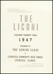 Page 5, 1947 Edition, Litchfield High School - Licohi Yearbook (Litchfield, IL) online yearbook collection