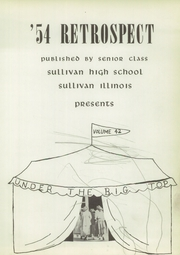 Page 7, 1954 Edition, Sullivan High School - Retrospect Yearbook (Sullivan, IL) online yearbook collection
