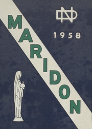1958 Edition, Notre Dame High School for Boys - Maridon Yearbook (Niles, IL)