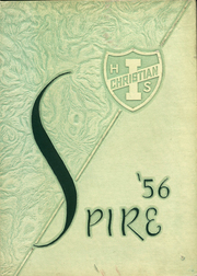 1956 Edition, Illiana Christian High School - Spire Yearbook (Lansing, IL)