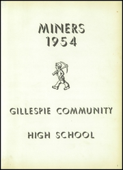 Page 5, 1954 Edition, Gillespie High School - Gillespian Yearbook (Gillespie, IL) online yearbook collection