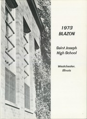 Page 5, 1973 Edition, St Joseph High School - Blazon Yearbook (Westchester, IL) online yearbook collection