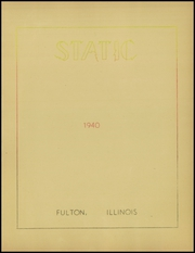 Page 5, 1940 Edition, Fulton High School - Static Yearbook (Fulton, IL) online yearbook collection