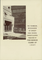 Page 7, 1937 Edition, Dwight Township High School - Rudder Yearbook (Dwight, IL) online yearbook collection