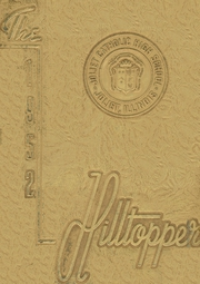 1952 Edition, Joliet Catholic High School - Hilltopper Yearbook (Joliet, IL)
