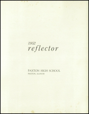 Page 5, 1952 Edition, Paxton High School - Reflector Yearbook (Paxton, IL) online yearbook collection