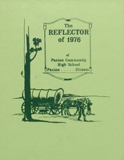1976 Edition, Paxton High School - Reflector Yearbook (Paxton, IL)