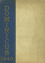 1940 Edition, Sacred Heart Griffin High School - Dominicus Yearbook (Springfield, IL)