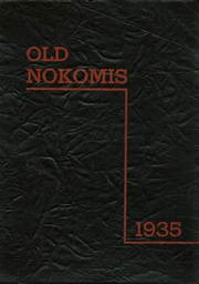 Page 1, 1935 Edition, Nokomis High School - Old Nokomis Yearbook (Nokomis, IL) online yearbook collection