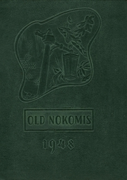 1948 Edition, Nokomis High School - Old Nokomis Yearbook (Nokomis, IL)