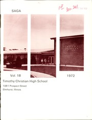 Page 5, 1972 Edition, Timothy Christian High School - Saga Yearbook (Elmhurst, IL) online yearbook collection