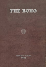 Tremont High School - Echo Yearbook (Tremont, IL) online yearbook collection, 1927 Edition, Page 1
