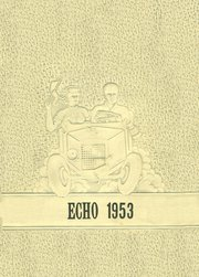 Tremont High School - Echo Yearbook (Tremont, IL) online yearbook collection, 1953 Edition, Page 1