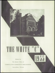 Page 5, 1955 Edition, Carrollton Community High School - White C Yearbook (Carrollton, IL) online yearbook collection