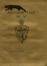 Page 5, 1967 Edition, Putnam County High School - Panthers Tale Yearbook (Granville, IL) online yearbook collection