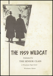 Page 5, 1959 Edition, Winchester High School - Wildcat Yearbook (Winchester, IL) online yearbook collection