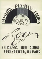 Page 5, 1953 Edition, Feitshans High School - Log Yearbook (Springfield, IL) online yearbook collection
