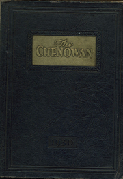 1930 Edition, Chenoa High School - Chenowan Yearbook (Chenoa, IL)