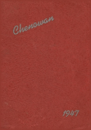 1947 Edition, Chenoa High School - Chenowan Yearbook (Chenoa, IL)