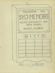Page 5, 1953 Edition, Alexis High School - Memoirs Yearbook (Alexis, IL) online yearbook collection