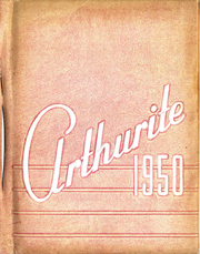 1950 Edition, Arthur Township High School - Arthurite Yearbook (Arthur, IL)