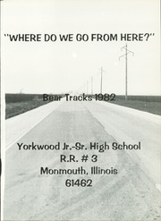 Page 5, 1982 Edition, Yorkwood High School - Bear Tracks Yearbook (Monmouth, IL) online yearbook collection