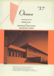 Page 5, 1957 Edition, Orangeville High School - Orano Yearbook (Orangeville, IL) online yearbook collection