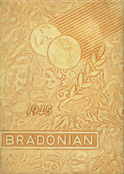 Bradford High School - Bradonian Yearbook (Bradford, IL) online yearbook collection, 1945 Edition, Page 1