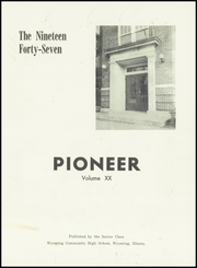 Page 5, 1947 Edition, Wyoming Community High School - Pioneer Yearbook (Wyoming, IL) online yearbook collection