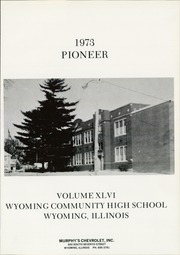 Page 5, 1973 Edition, Wyoming Community High School - Pioneer Yearbook (Wyoming, IL) online yearbook collection
