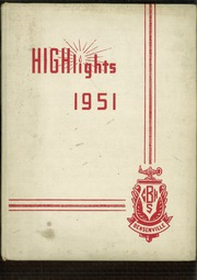 1951 Edition, Bensenville Community High School - Highlights Yearbook (Bensenville, IL)