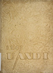 1947 Edition, University of Illinois High School - U and I Yearbook (Urbana, IL)
