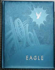 1961 Edition, Ridgway High School - Eagle Yearbook (Ridgway, IL)
