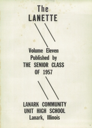 Page 5, 1957 Edition, Lanark High School - Lanette Yearbook (Lanark, IL) online yearbook collection