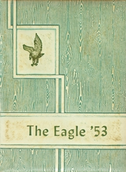 Page 1, 1953 Edition, Industry High School - Eagle Yearbook (Industry, IL) online yearbook collection
