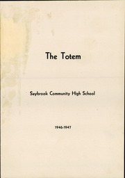 Page 5, 1947 Edition, Saybrook Arrowsmith High School - Totem Yearbook (Saybrook, IL) online yearbook collection