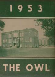 Page 1, 1953 Edition, Saunemin High School - Owl Yearbook (Saunemin, IL) online yearbook collection