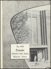 Page 5, 1958 Edition, Cathedral High School - Crusader Yearbook (Belleville, IL) online yearbook collection