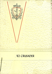 1962 Edition, Cathedral High School - Crusader Yearbook (Belleville, IL)