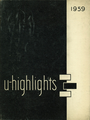 1959 Edition, University High School - U Highlights Yearbook (Chicago, IL)