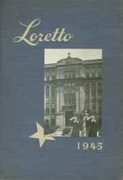 1945 Edition, Loretto High School - Lorettan Yearbook (Chicago, IL)
