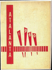 1960 Edition, Atlanta High School - Atalanta Yearbook (Atlanta, IL)