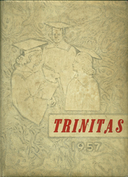 Trinity High School - Trinitas Yearbook (Bloomington, IL) online yearbook collection, 1957 Edition, Page 1
