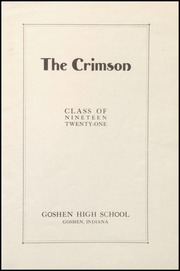 Page 5, 1921 Edition, Goshen High School - Crimson Yearbook (Goshen, IN) online yearbook collection