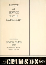 Page 5, 1937 Edition, Goshen High School - Crimson Yearbook (Goshen, IN) online yearbook collection