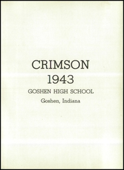 Page 7, 1943 Edition, Goshen High School - Crimson Yearbook (Goshen, IN) online yearbook collection