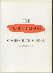 Page 5, 1958 Edition, Goshen High School - Crimson Yearbook (Goshen, IN) online yearbook collection